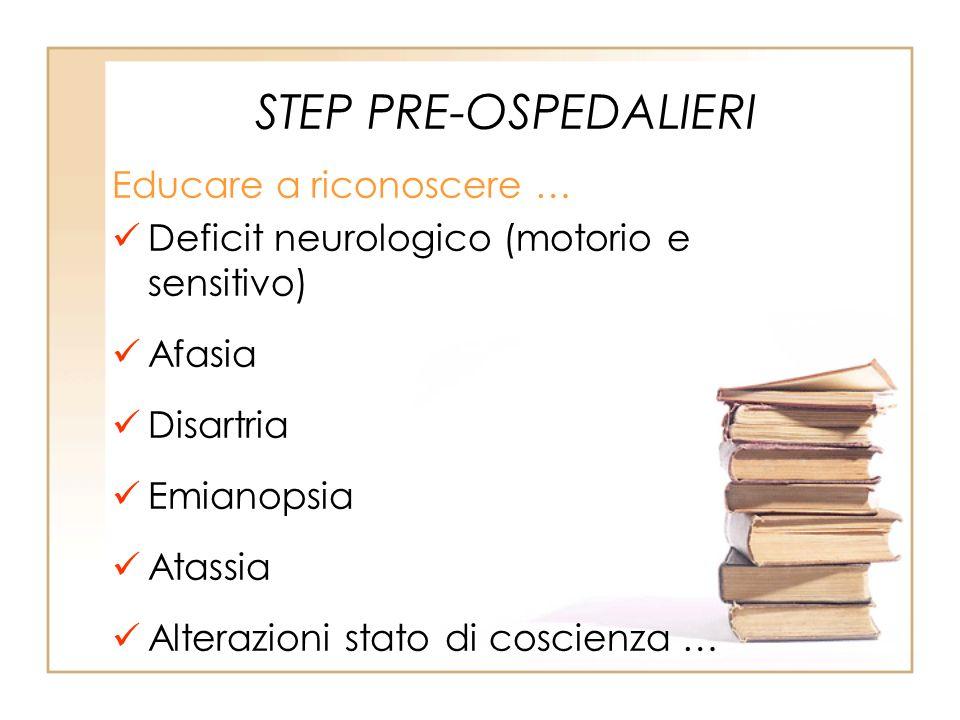 STEP PRE-OSPEDALIERI Educare a riconoscere …