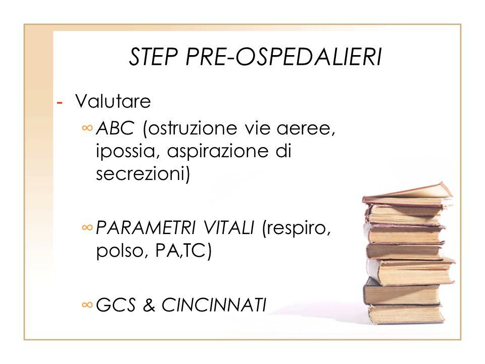STEP PRE-OSPEDALIERI Valutare