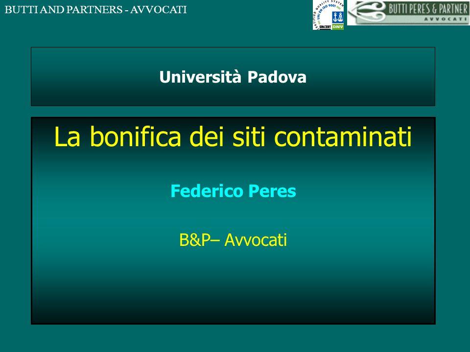 La bonifica dei siti contaminati Federico Peres B&P– Avvocati