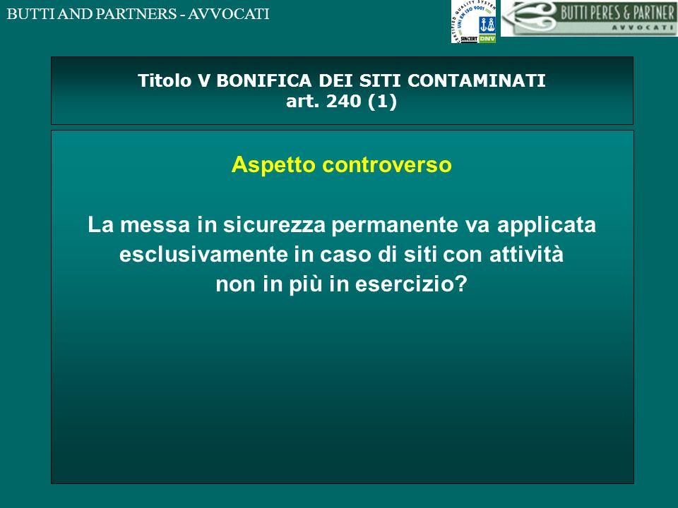 Titolo V BONIFICA DEI SITI CONTAMINATI art. 240 (1)