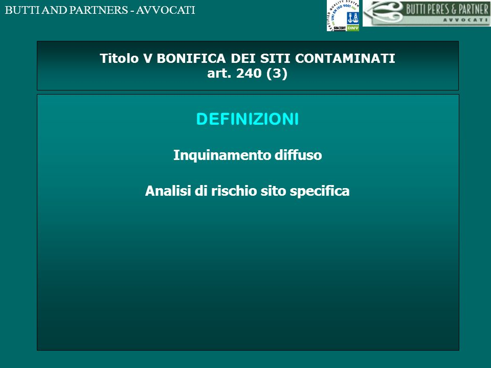 Titolo V BONIFICA DEI SITI CONTAMINATI art. 240 (3)