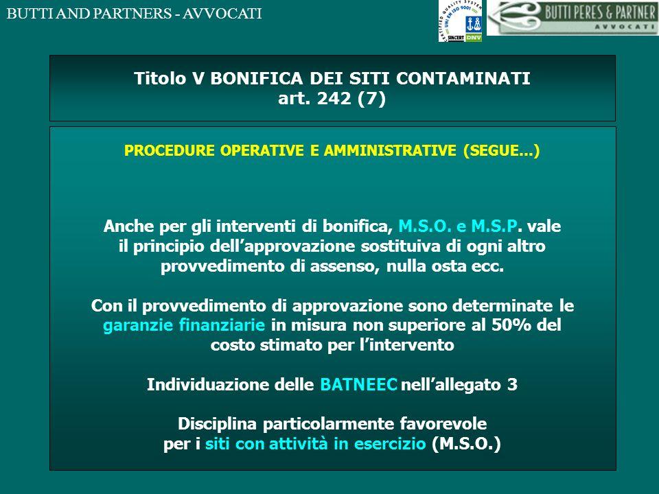 Titolo V BONIFICA DEI SITI CONTAMINATI art. 242 (7)