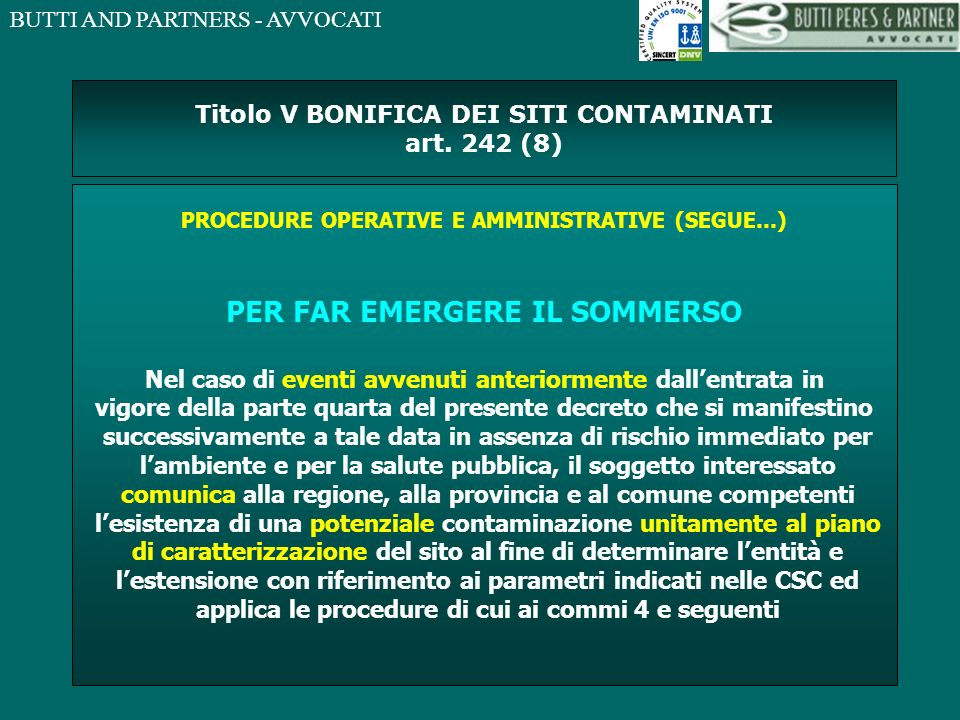 Titolo V BONIFICA DEI SITI CONTAMINATI art. 242 (8)