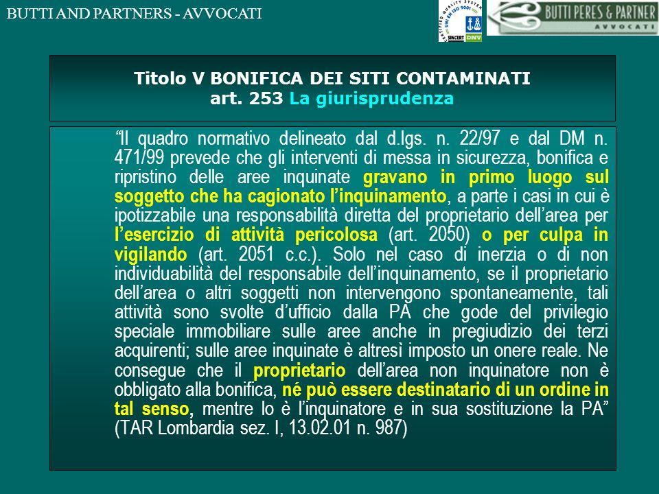Titolo V BONIFICA DEI SITI CONTAMINATI art. 253 La giurisprudenza