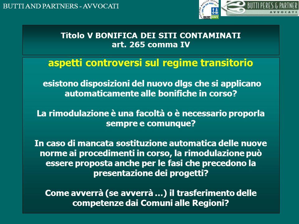 Titolo V BONIFICA DEI SITI CONTAMINATI art. 265 comma IV