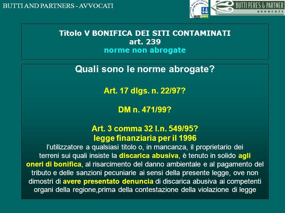 Titolo V BONIFICA DEI SITI CONTAMINATI art. 239 norme non abrogate