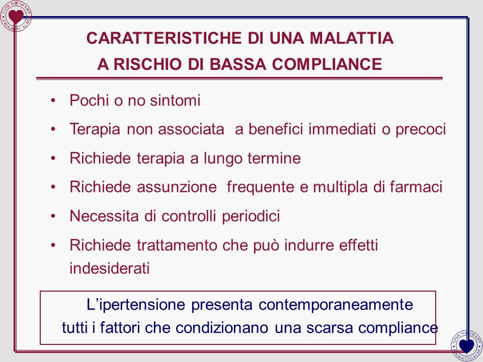 CARATTERISTICHE DI UNA MALATTIA A RISCHIO DI BASSA COMPLIANCE