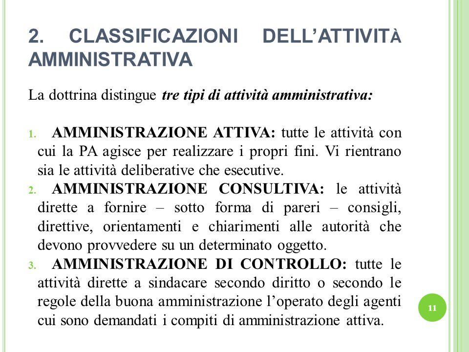 2. CLASSIFICAZIONI DELL'ATTIVITà AMMINISTRATIVA