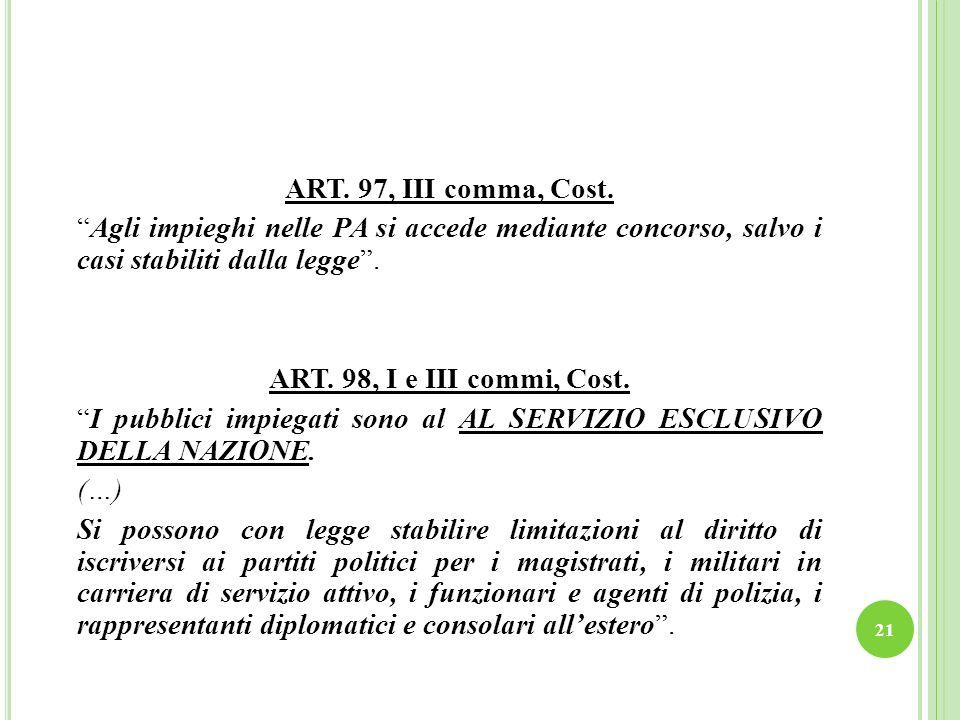 ART. 97, III comma, Cost.