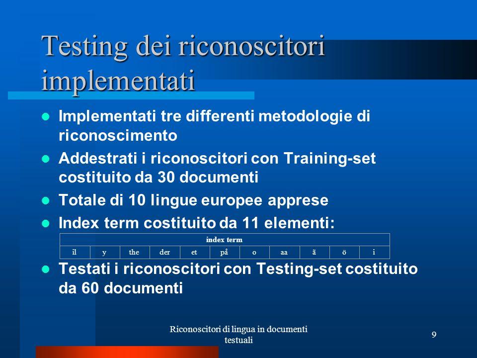 Testing dei riconoscitori implementati