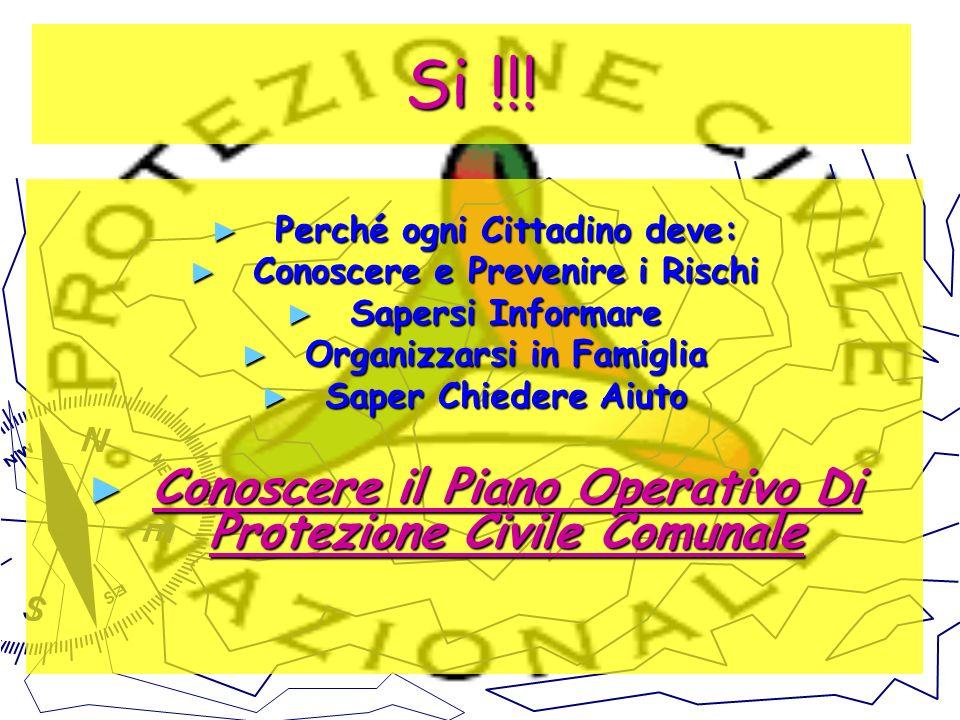 Si !!! Conoscere il Piano Operativo Di Protezione Civile Comunale