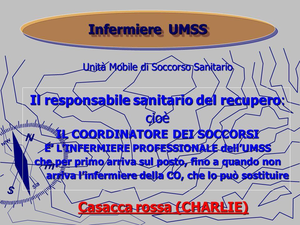 IL COORDINATORE DEI SOCCORSI E' L'INFERMIERE PROFESSIONALE dell'UMSS