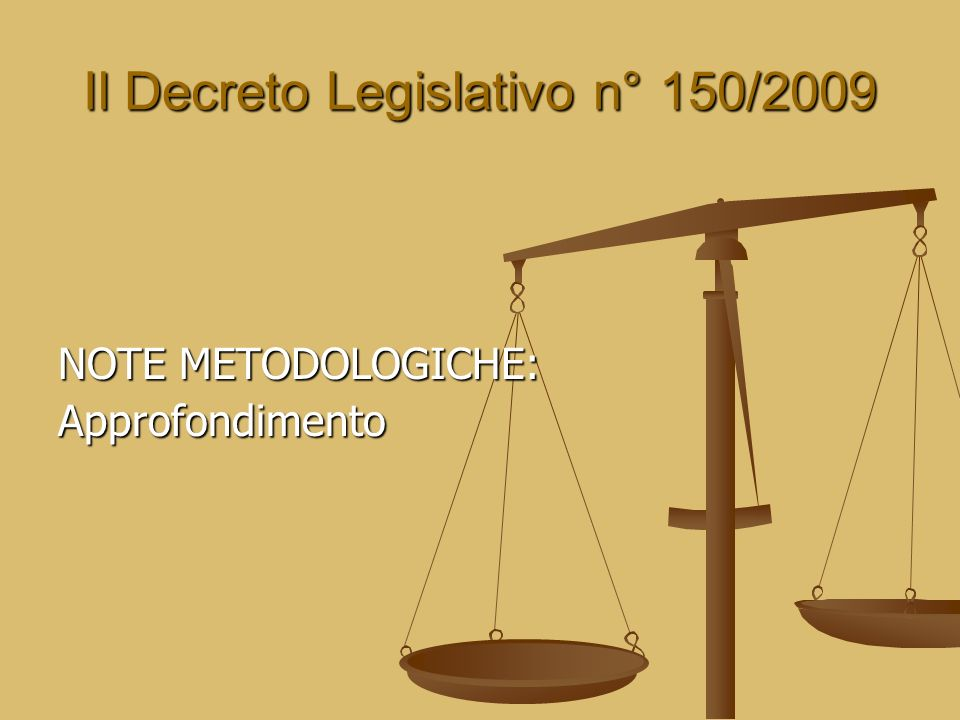 Il Decreto Legislativo n° 150/2009