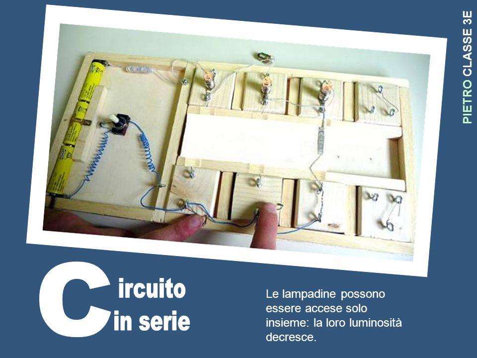 C ircuito in serie PIETRO CLASSE 3E