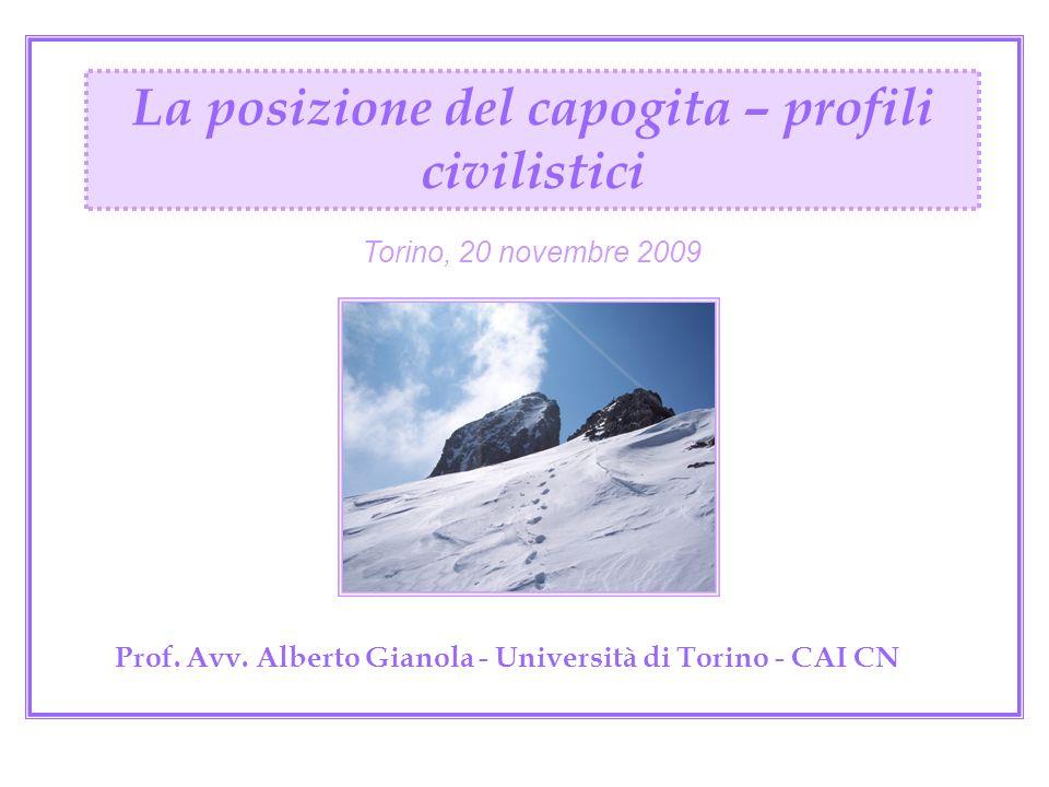 Prof. Avv. Alberto Gianola - Università di Torino - CAI CN
