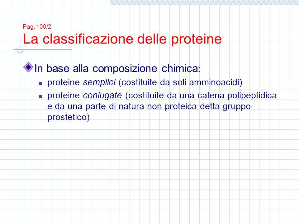 Pag. 100/2 La classificazione delle proteine