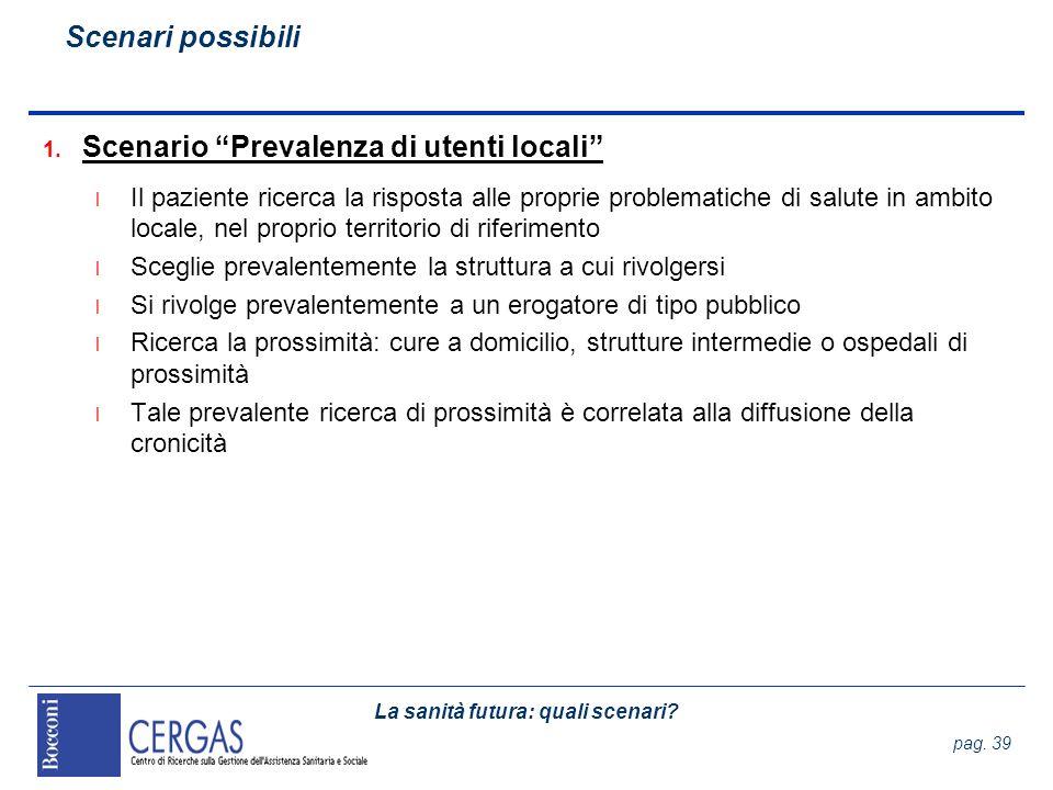 Scenario Prevalenza di utenti locali