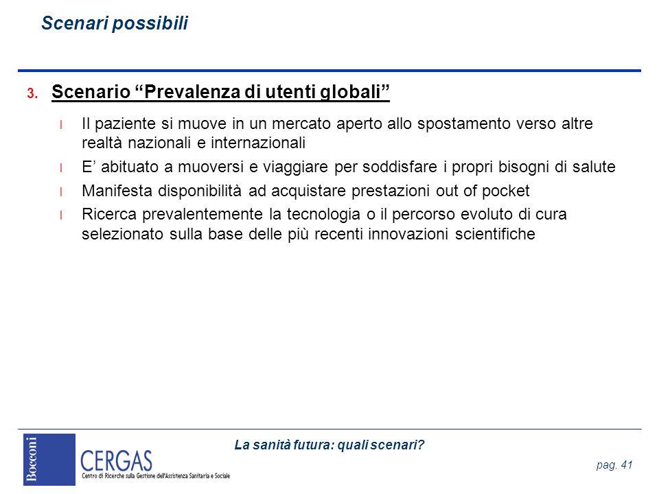 Scenario Prevalenza di utenti globali