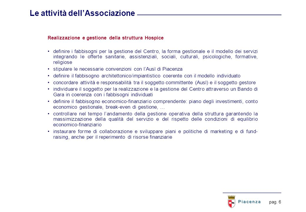 Il percorso Identificazione del soggetto per la realizzazione e la gestione. Costituzione dell'Associazione.