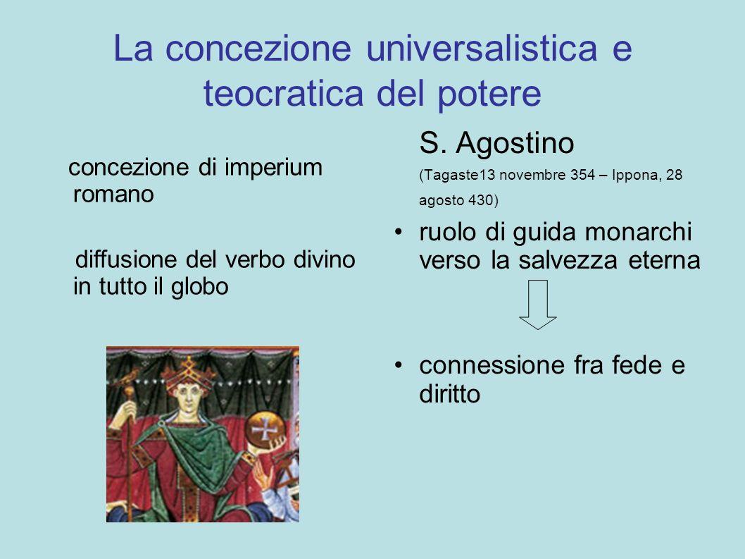 La concezione universalistica e teocratica del potere