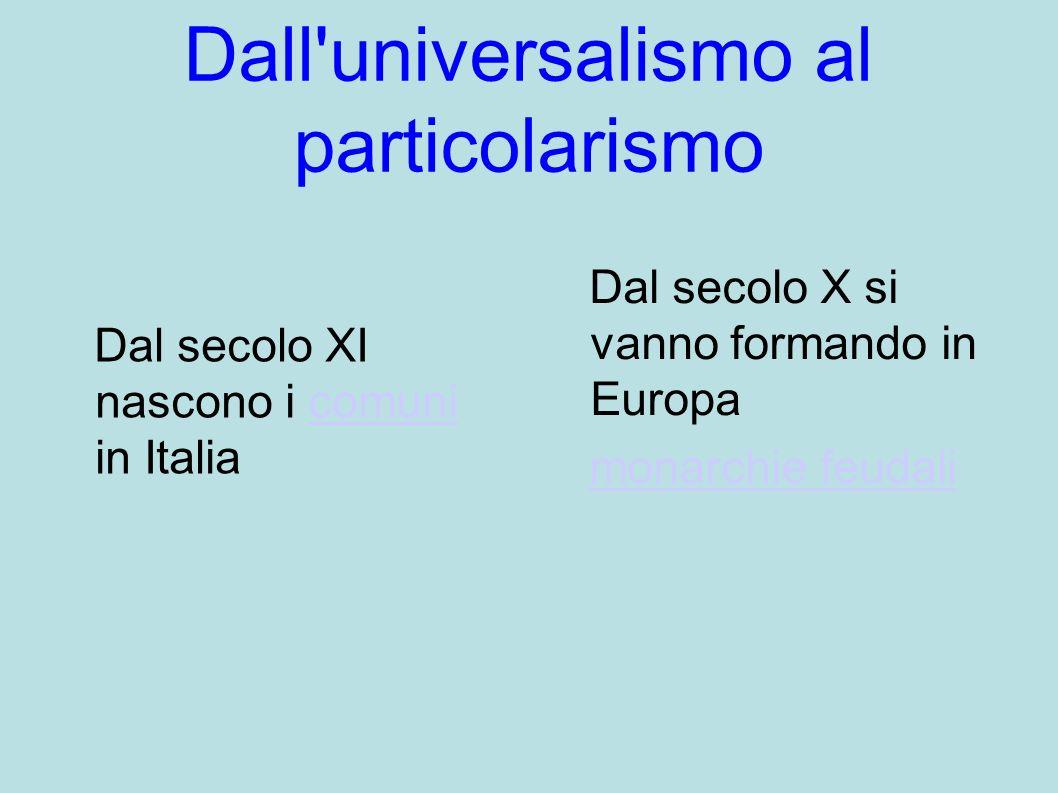 Dall universalismo al particolarismo