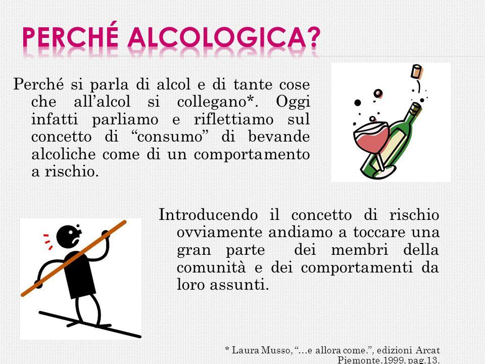 Perché Alcologica