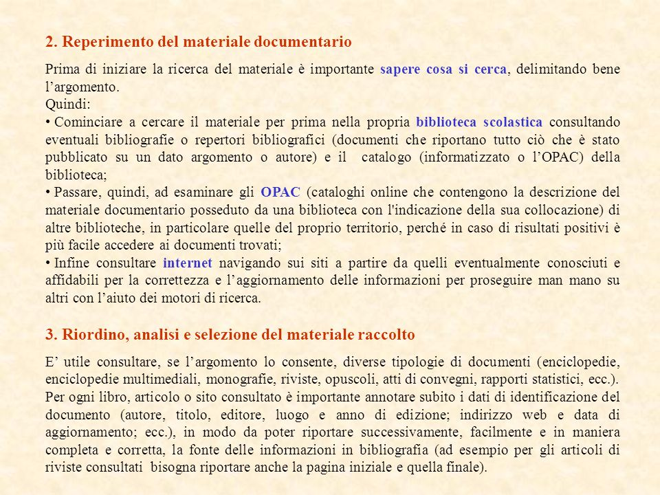 2. Reperimento del materiale documentario