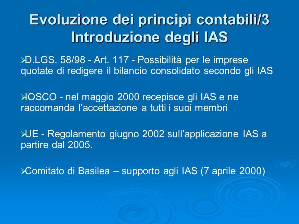 Evoluzione dei principi contabili/3 Introduzione degli IAS