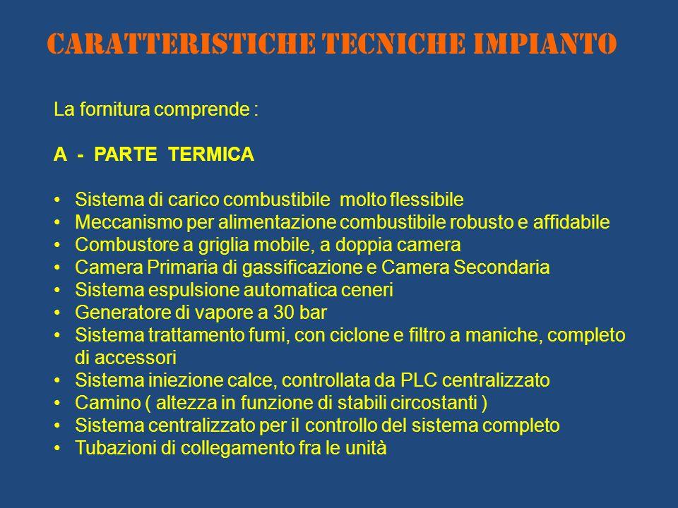 CARATTERISTICHE TECNICHE IMPIANTO