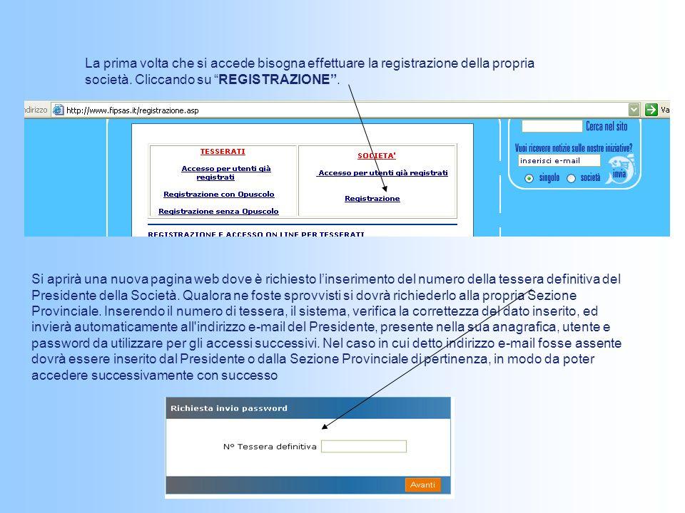 La prima volta che si accede bisogna effettuare la registrazione della propria società. Cliccando su REGISTRAZIONE .