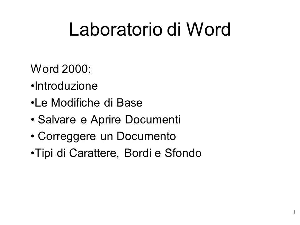Laboratorio di Word Word 2000: Introduzione Le Modifiche di Base