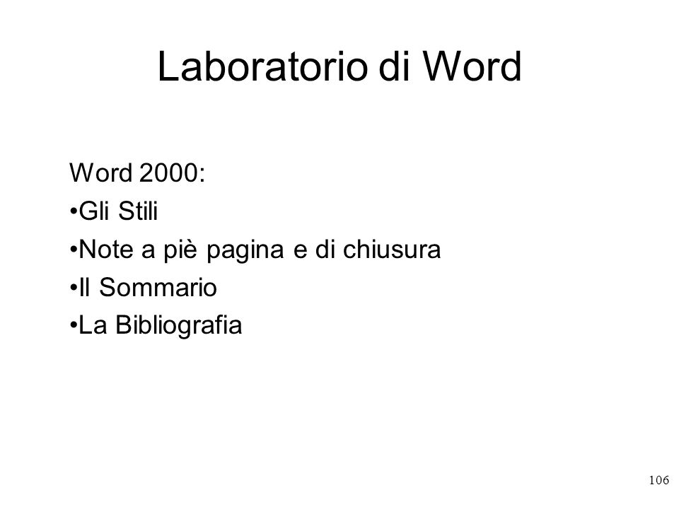 Laboratorio di Word Word 2000: Gli Stili