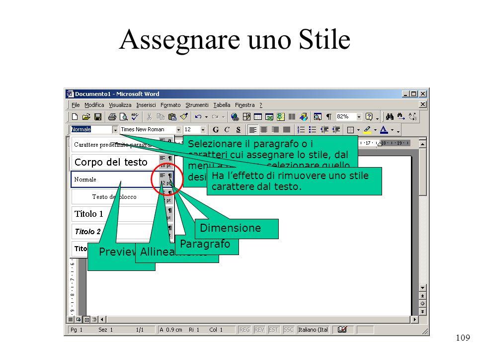 Assegnare uno Stile Dimensione Paragrafo Preview. Allineamento