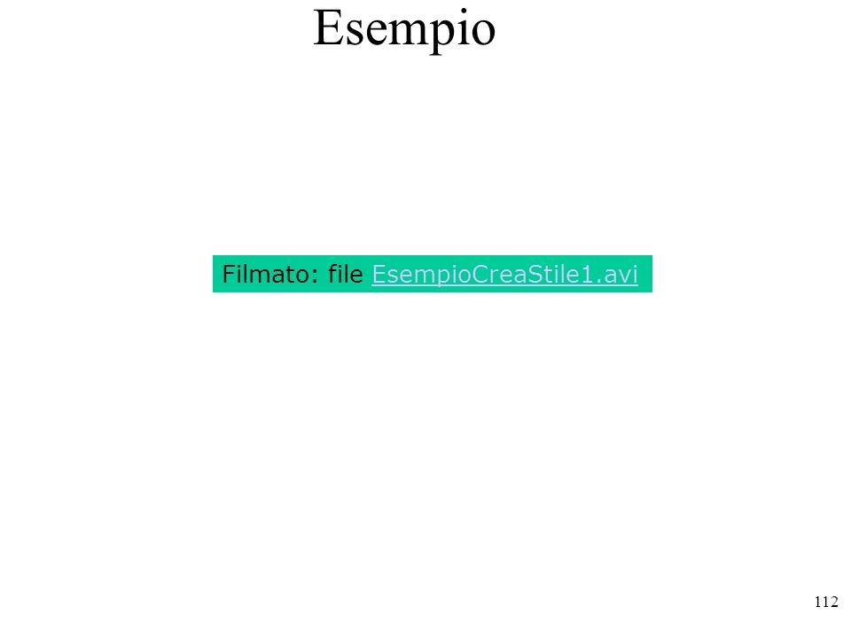 Esempio Filmato: file EsempioCreaStile1.avi
