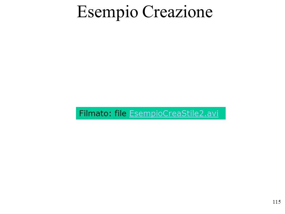 Esempio Creazione Filmato: file EsempioCreaStile2.avi