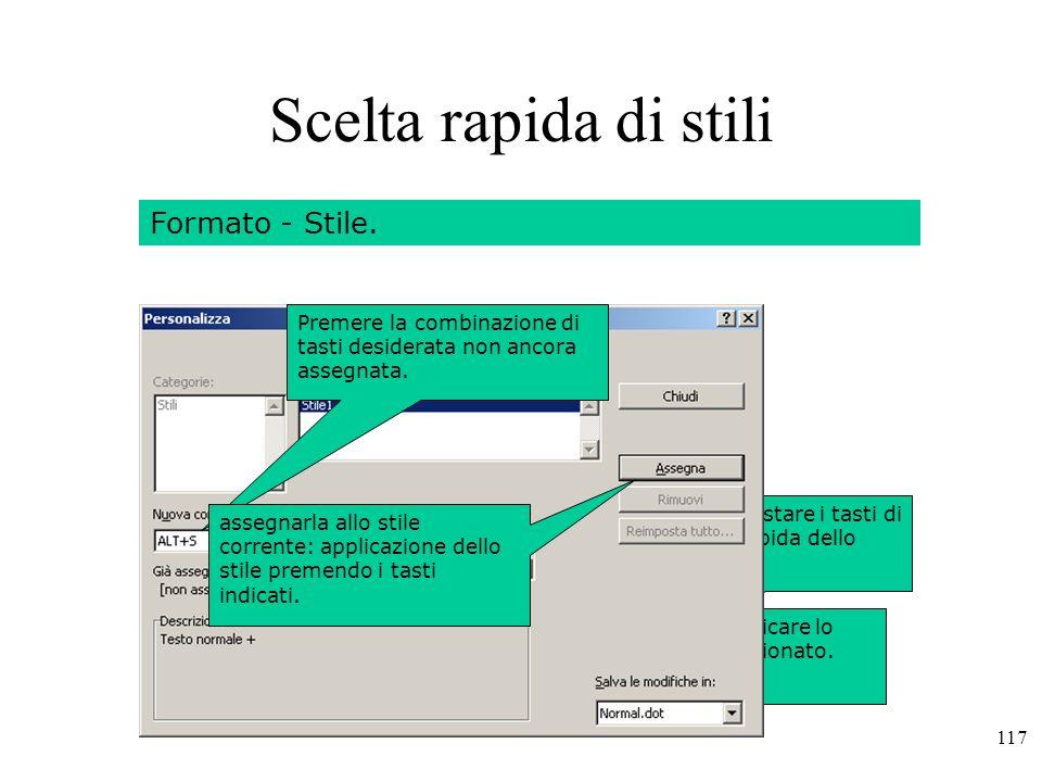 Scelta rapida di stili Formato - Stile.