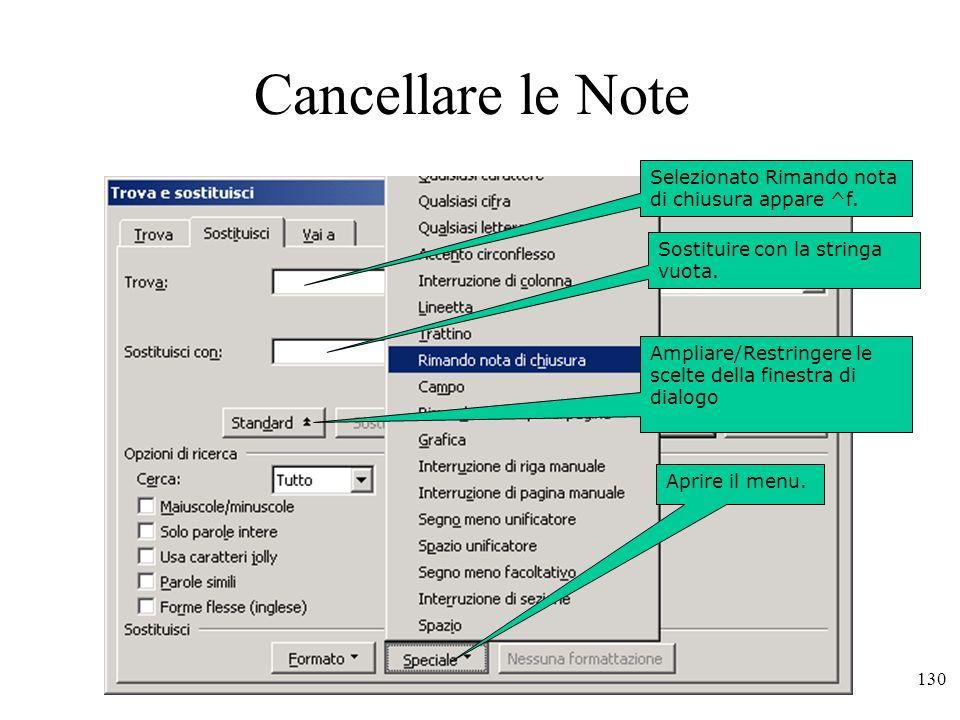 Cancellare le Note Cancellare una singola nota: