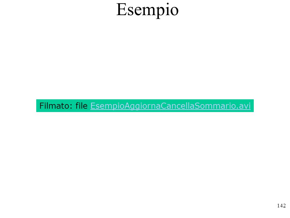 Esempio Filmato: file EsempioAggiornaCancellaSommario.avi