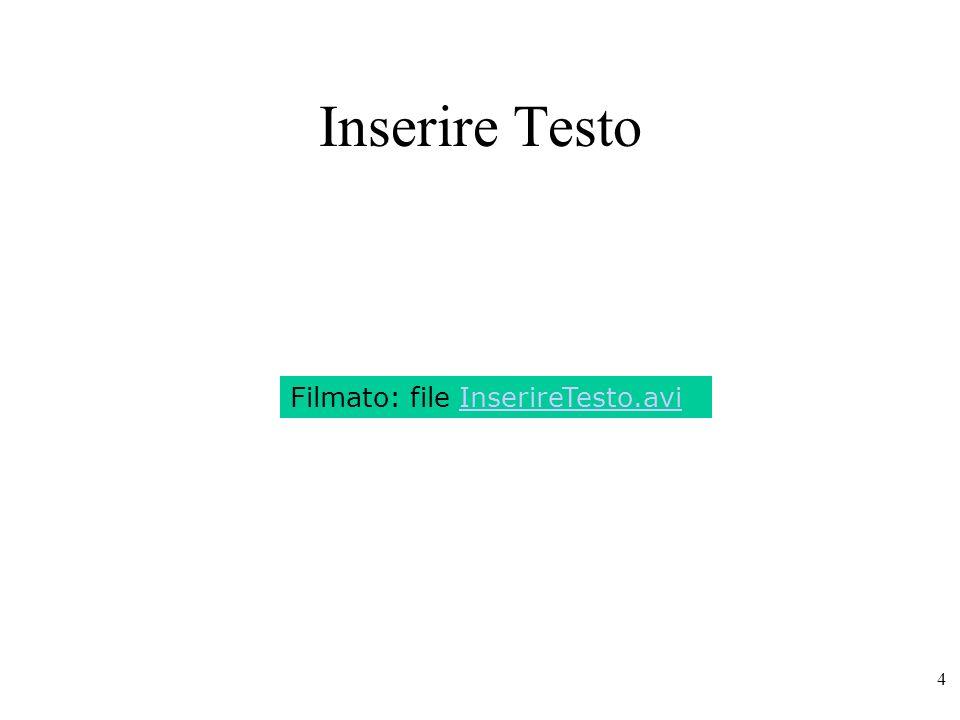 Inserire Testo Filmato: file InserireTesto.avi
