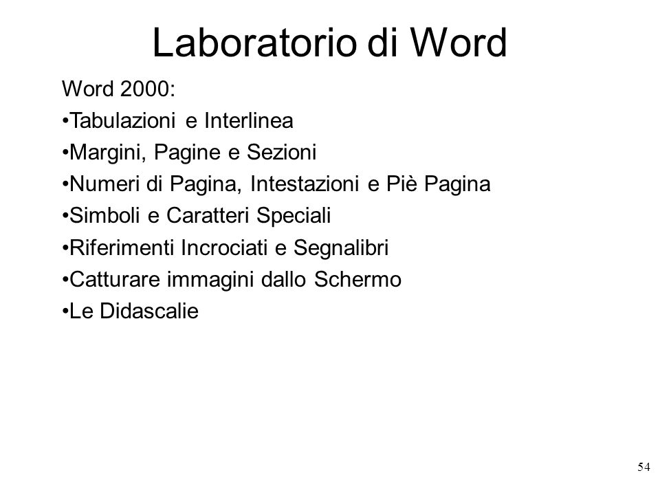 Laboratorio di Word Word 2000: Tabulazioni e Interlinea