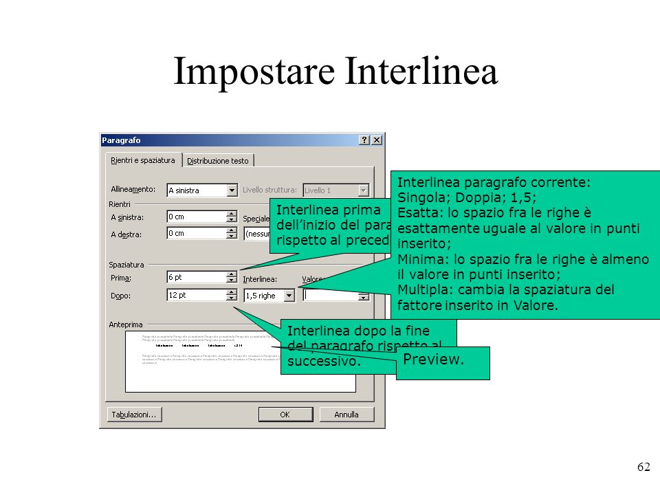 Impostare Interlinea Preview. Interlinea paragrafo corrente: