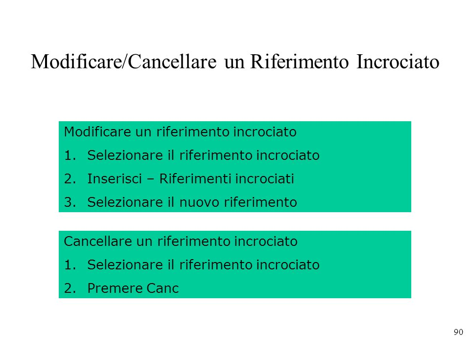 Modificare/Cancellare un Riferimento Incrociato