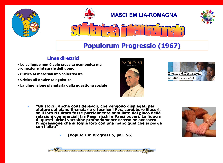 Populorum Progressio (1967) (Populorum Progressio, par. 56)