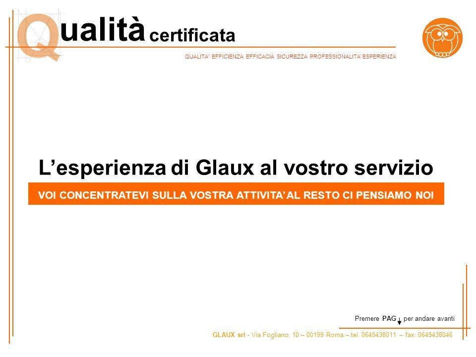 L'esperienza di Glaux al vostro servizio