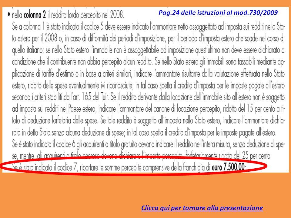 Pag.24 delle istruzioni al mod.730/2009