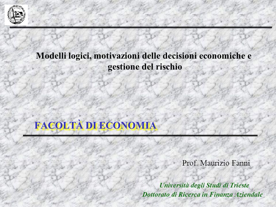 Modelli logici, motivazioni delle decisioni economiche e