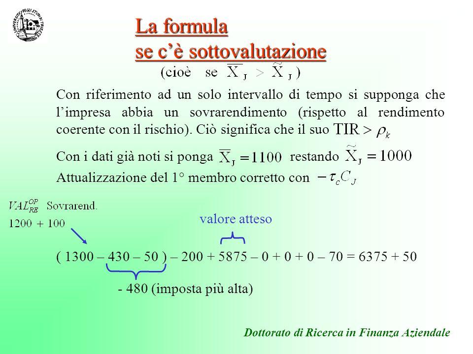 La formula se c'è sottovalutazione