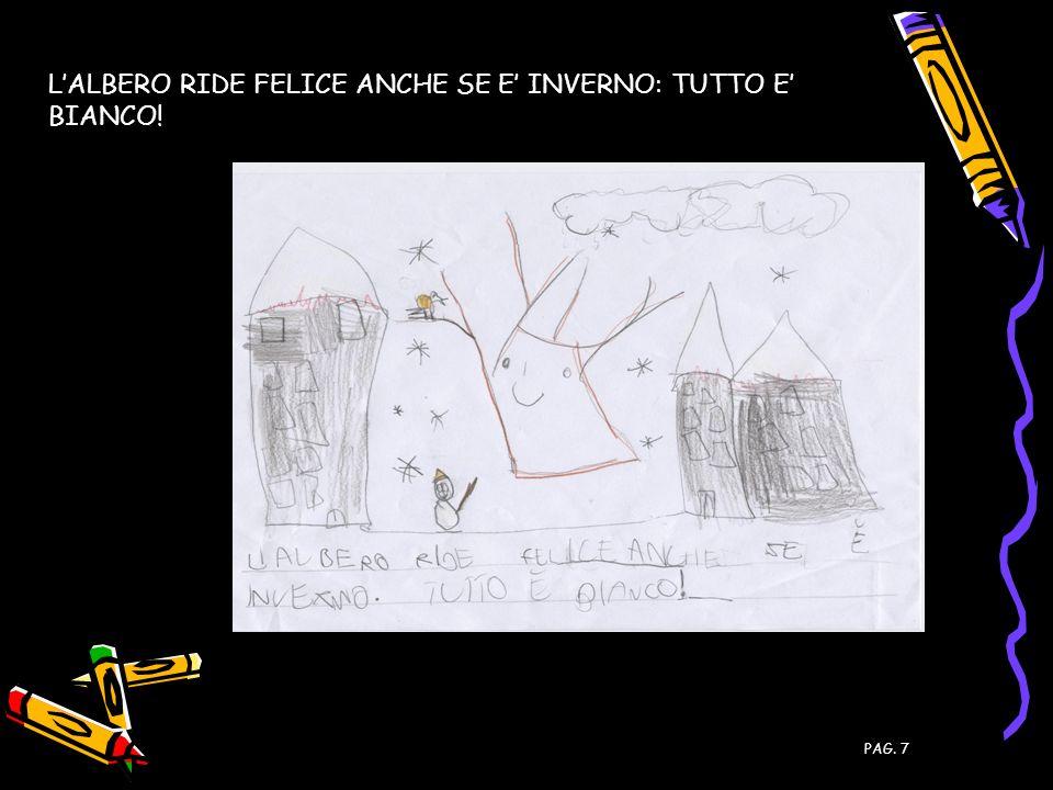 L'ALBERO RIDE FELICE ANCHE SE E' INVERNO: TUTTO E' BIANCO!