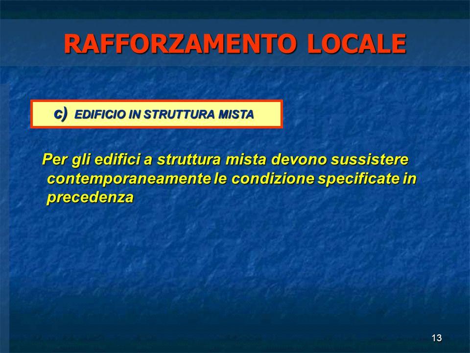 RAFFORZAMENTO LOCALE c) EDIFICIO IN STRUTTURA MISTA