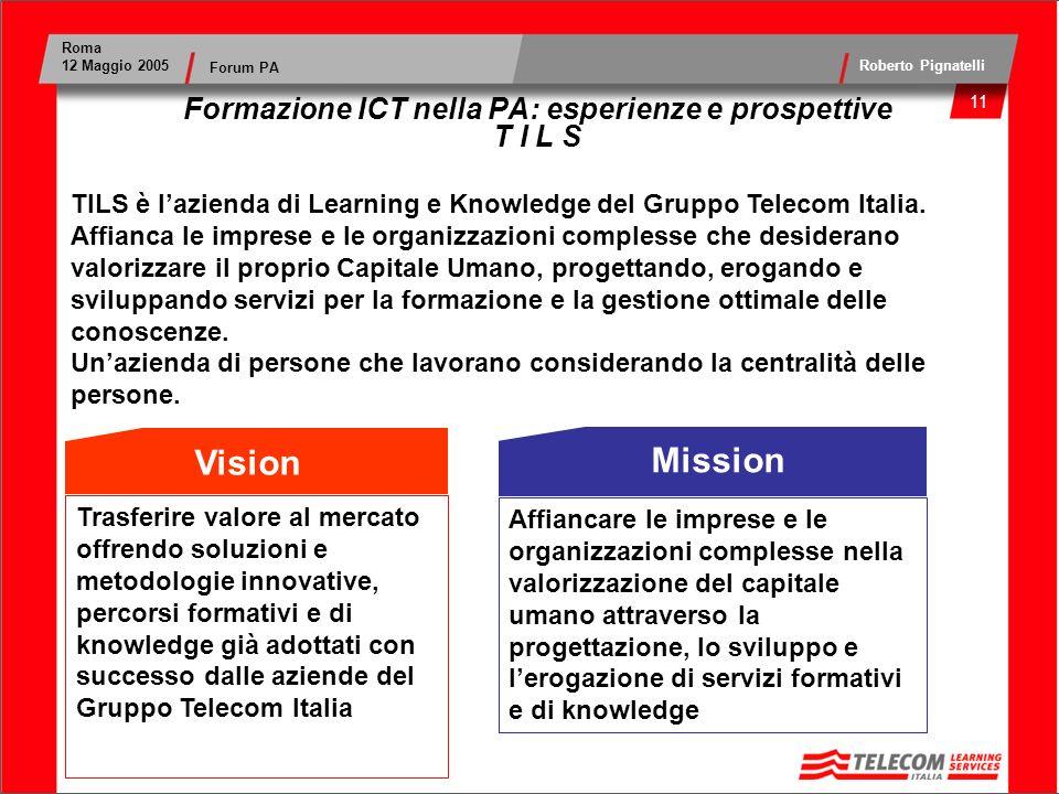 Formazione ICT nella PA: esperienze e prospettive T I L S